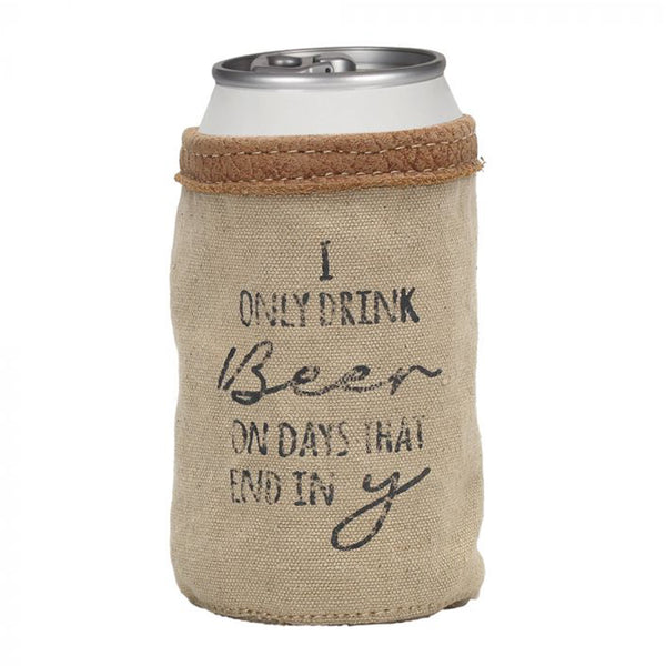 I ONLY DRINK BEER ON DAYS THAT END WITH Y BEER CAN HOLDER BY MYRA BAGS