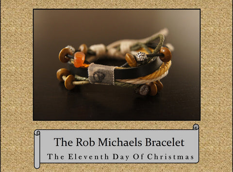 The Rob Michaels Bracelet, The 11th Day of Christmas Bracelet
