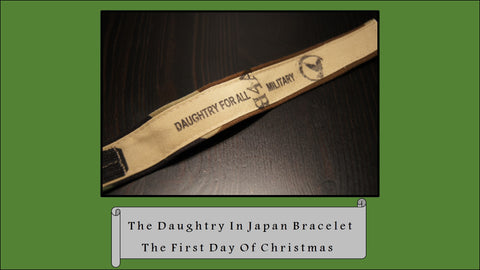 The Daughtry in Japan Bracelet, The 1st Day of Christmas