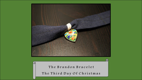 The Brandon Bracelet, The 3rd Day of Christmas