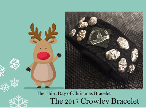 The 2017 Crowley Bracelet, The 3rd Day of Christmas Bracelet