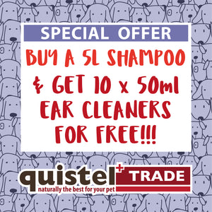 TRADE OFFER 3 - Buy a 5 Litre Dog Shampoo & Get 10 50ml Ear Cleaners For FREE