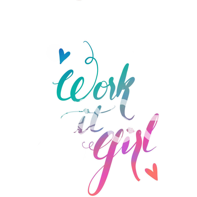 Work It Girl - iPhone/iPad Wallpaper - Wallpaper Download - KryptikRose®