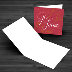 """Je T'aime"" Greeting Card"