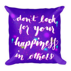"""Happiness"" Square Cushion/Pillow"
