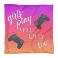 'Girl's Play Video Games Too' Pillow Case only -  - KryptikRose®