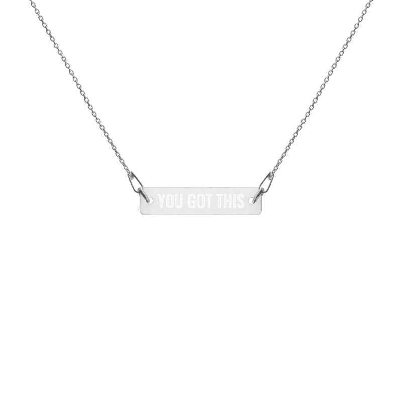 'You Got This' Engraved Silver Bar Chain Necklace (4 Finishes) - Bar Jewellery - KryptikRose®