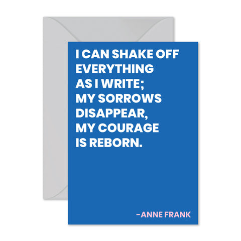 "Anne Frank - ""My sorrows disappear..."""