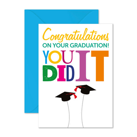 Graduation: you did it!