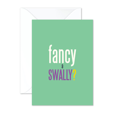 Fancy a swally?