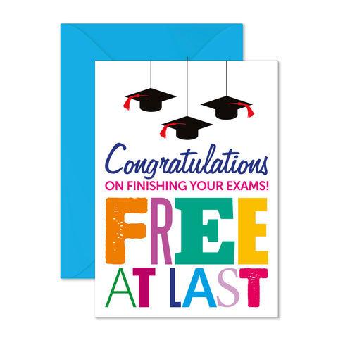 Congrats on your exams: free at last!