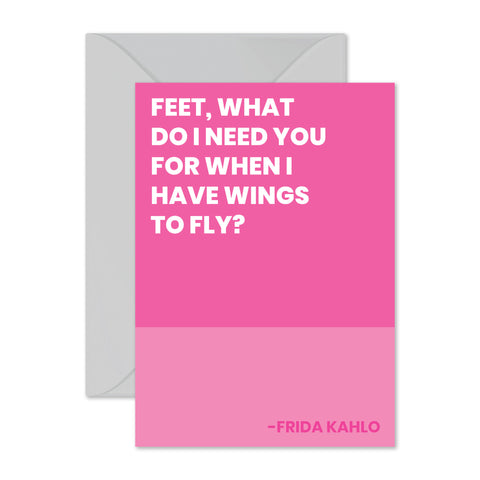 "Frida Kahlo - ""Wings to fly..."""