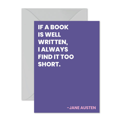 "Jane Austen - ""If a book is well written..."""