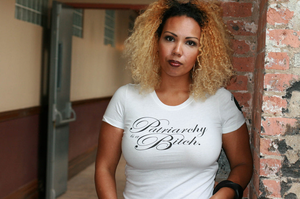 9d42341f Patriarchy is a Bitch Tee - Liberated People will donate $5.00 to Black  Women's Blueprint