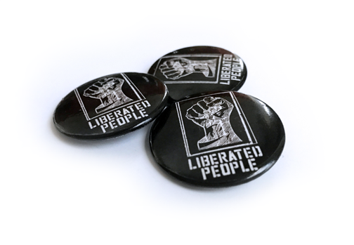 "Liberated People Button - Free shipping, used code ""#LBR8-Button"""