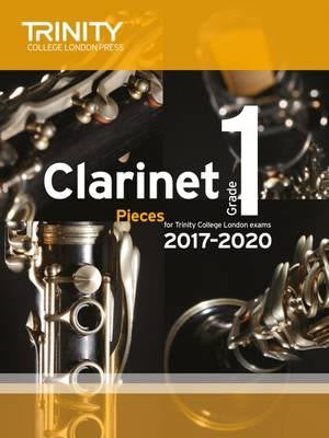 Trinity Clarinet Exam Pieces Grade 1 2017-2020
