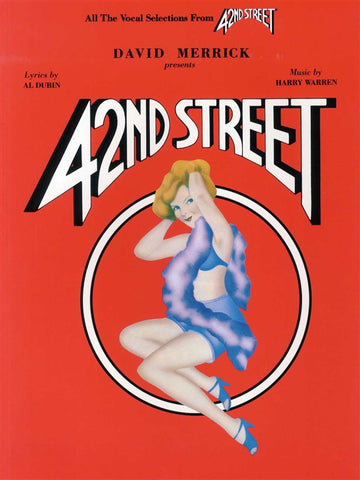 42nd Street - Vocal Selections