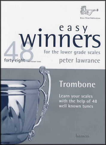 Easy Winners for the Lower Grade Scales Trombone