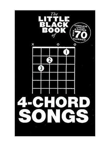 The Little Black Book of 4 Chord Songs