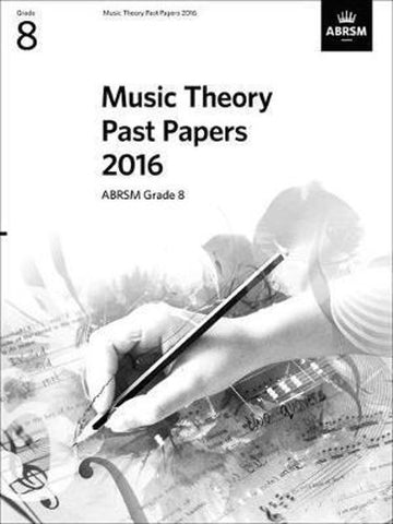 ABRSM Music Theory Past Papers Grade 8 2016
