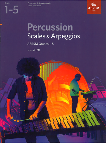 ABRSM Percussion Scales & Arpeggios from 2020 Grade 1-5