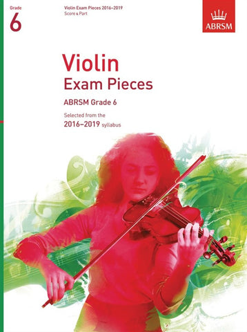 ABRSM Violin Exam Pieces 2016-2019 - Grade 6, score and part