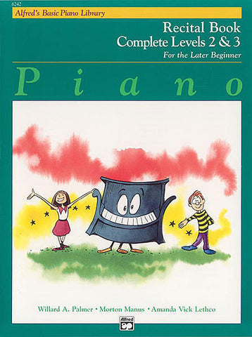 Alfred's Basic Piano Library Recital 2 & 3 (Complete)