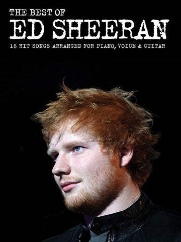 Best of Ed Sheeran - piano/vocal/guitar songbook