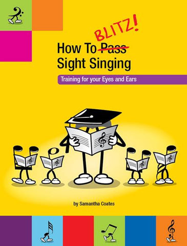 How To Blitz Sight-Singing