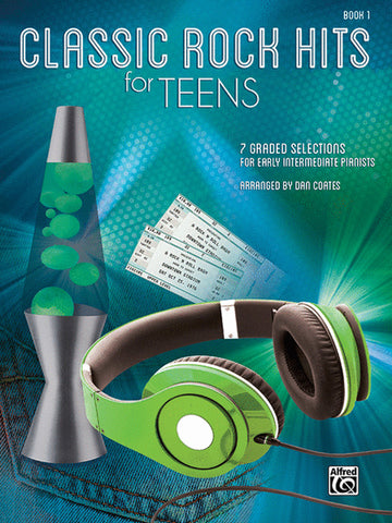 Classic Rock Hits for Teens Book 1