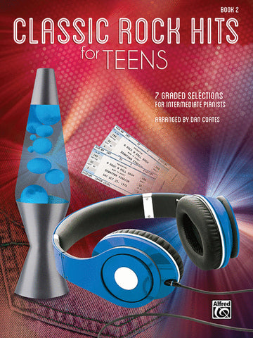 Classic Rock Hits for Teens Book 2
