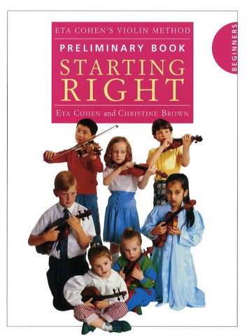 Eta Cohen's Violin Method Preliminary Book: Starting Right