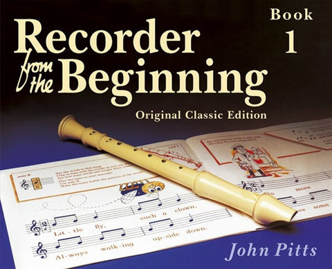 Recorder from the Beginning Book One