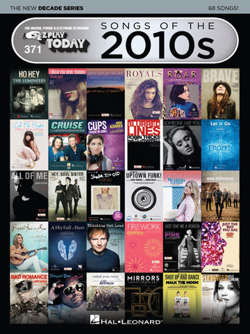 EZ Play Today 371: Songs of the 2010s - The New Decade Series