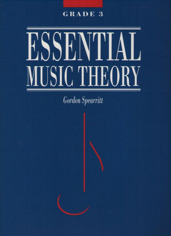 Essential Music Theory (Spearritt) Grade 3