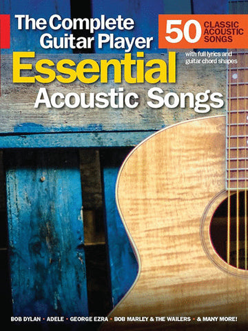 The Complete Guitar Player: Essential Acoustic Songs