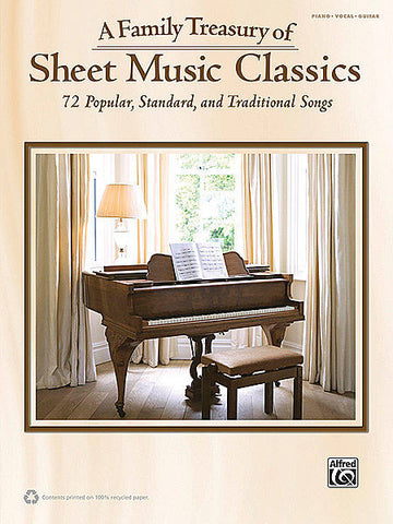 A Family Treasury of Sheet Music Classics