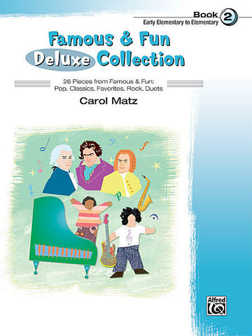Famous & Fun Deluxe Collection Book 2