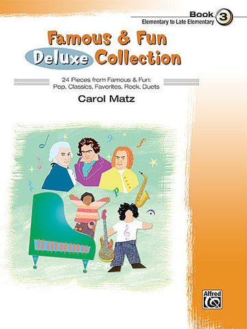 Famous & Fun Deluxe Collection Book 3