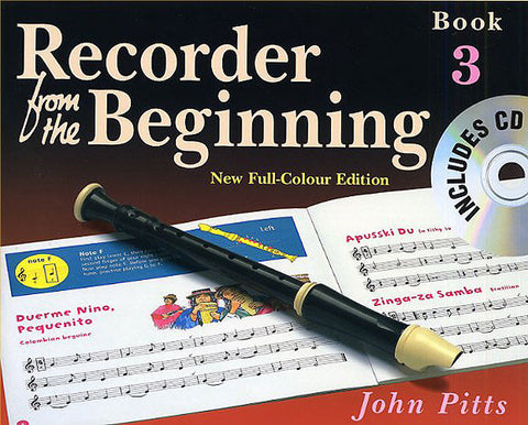 Recorder from the Beginning Book Three with CD