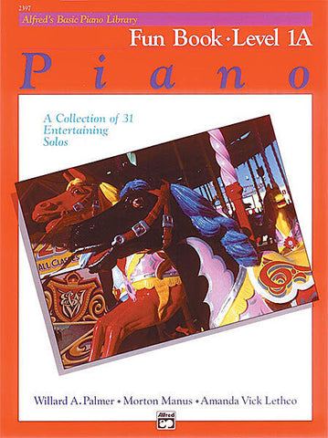 Alfred's Basic Piano Library Fun 1A