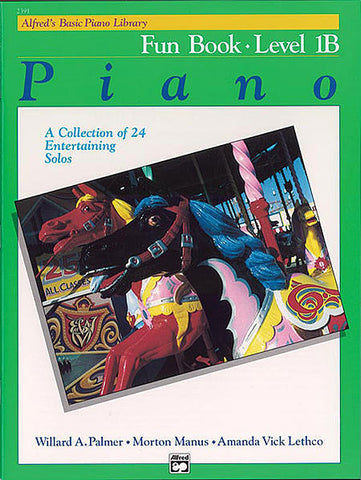 Alfred's Basic Piano Library Fun 1B