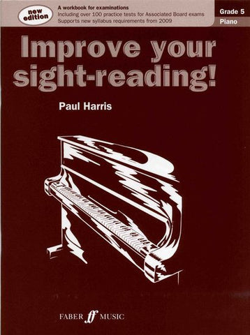 Improve Your Sight-Reading Piano Grade 5