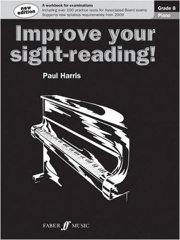 Improve Your Sight-Reading Piano Grade 8