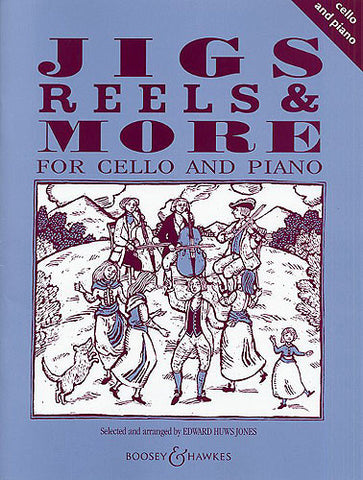 Jigs Reels and More for Cello