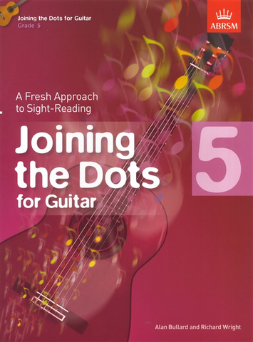 Joining the Dots Guitar Grade 5