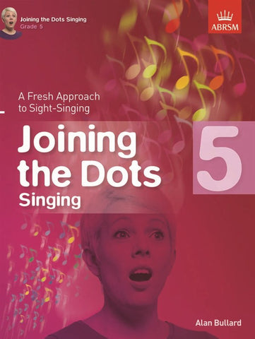 Joining the Dots Singing Grade 5