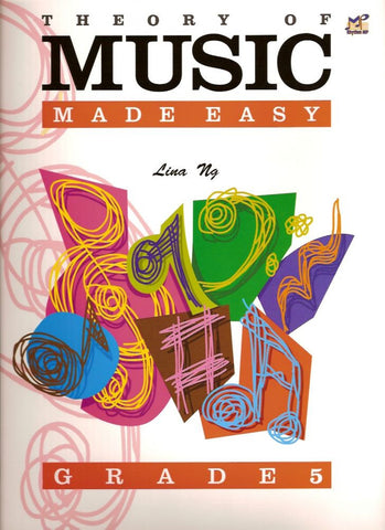 Lina Ng Theory of Music Made Easy Grade 5
