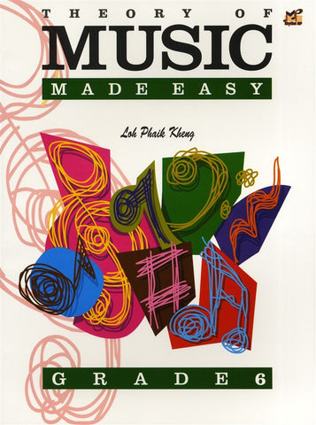 Theory of Music Made Easy Grade 6