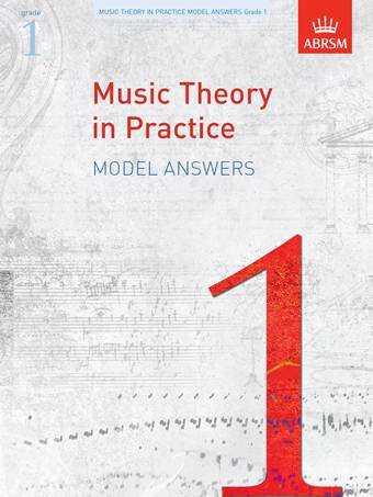 ABRSM Music Theory In Practice Model Answers for Grade 1